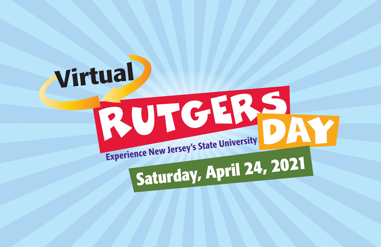 Don't Miss Virtual Rutgers Day April 24