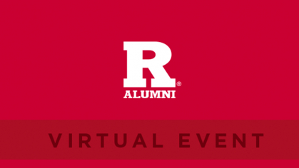 Rutgers alumni virtual event